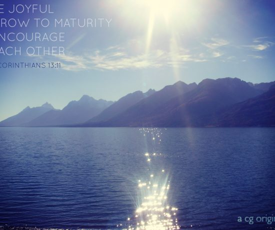 a cg original photo taken at Jenny Lake in the Grand Teton National Park between Jackson Hole and Yellowstone National Park with the verse 2 Corinthians 13:11 layered on top.