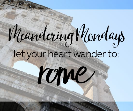 Contented Gypsy | Meandering Mondays Rome